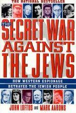 Тайная война против евреев — Лофтус Джон, Ааронс Марк